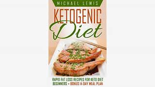 Ketone Diet Review - MUST WATCH!! Ketogenic Diet: Beginners Guide to Keto Lifestyle with 70 Easy,..
