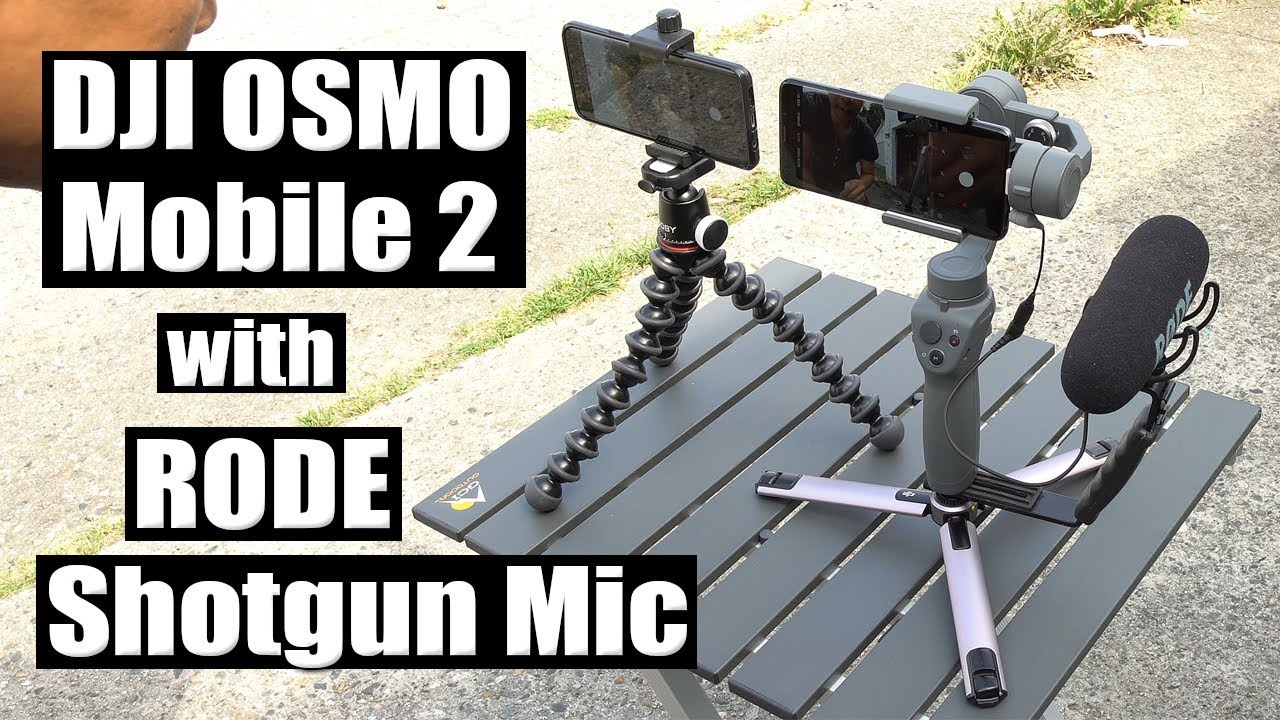DJI Osmo Mobile 2 with Rode Shotgun Mic Setup (Galaxy S9 Plus) [4K]