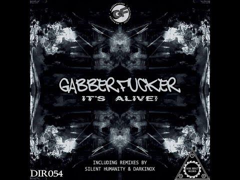 Gabberfucker - It's