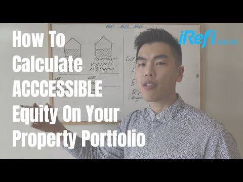 iRefi 101 - How To Calculate Your 'Accessible' Equity To Buy More Properties