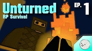 "UNTURNED RP Survival Season 3! Ep.1 ""A Light in the Dark"""