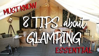 8 Tips about Glamping - 8 Things you must know for camping / glamping