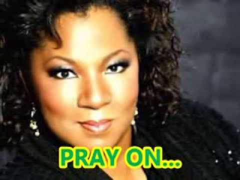 Pray On by Babbie Mason Karaoke with lyrics