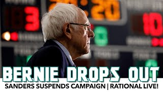 Bernie Sanders Suspends Campaign | Rational Live!