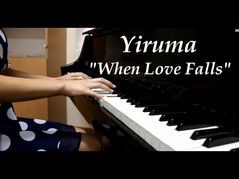 Yiruma  When Love Falls  piano