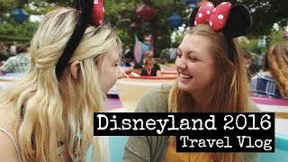 Disneyland (Summer 2016) Travel Vlog