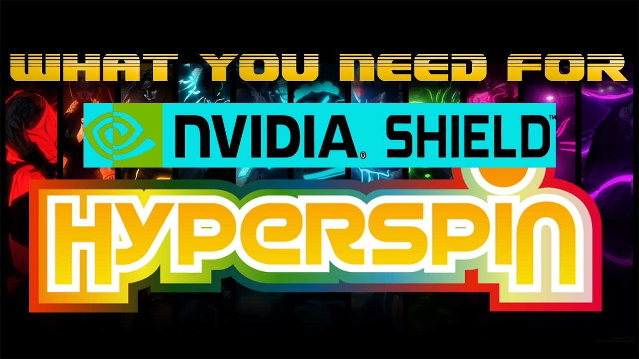 Hyperspin for Android - Nvidia Shield TV - Bandit - 2019 No Clutter Classics