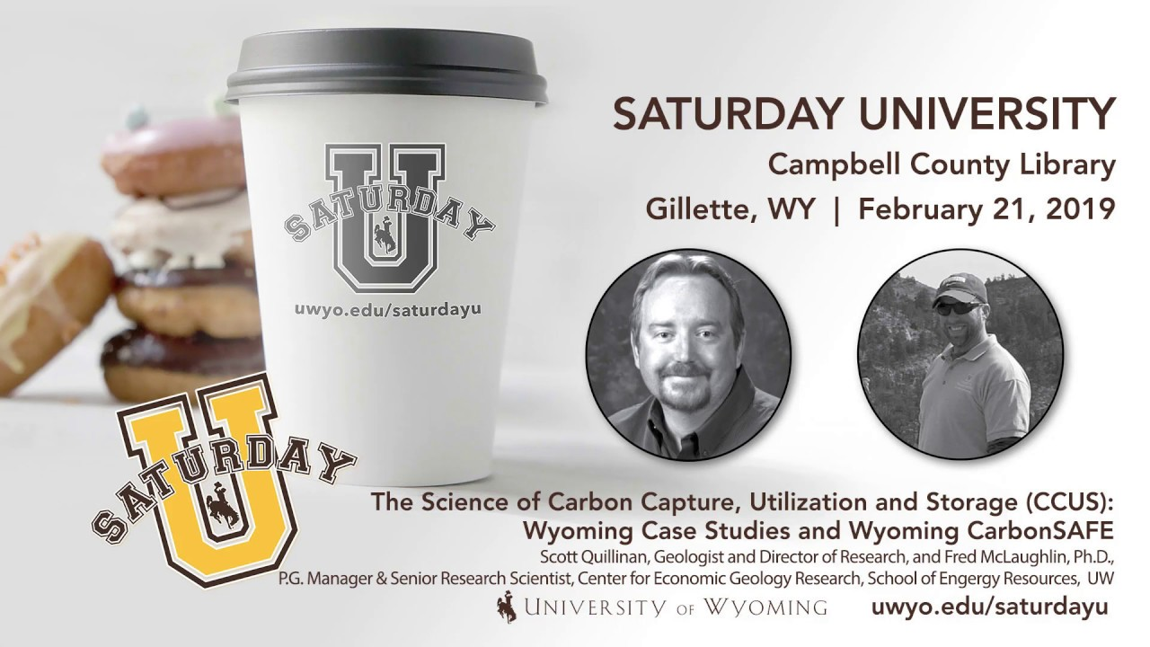 The Science of Carbon Capture, Utilization and Storage (CCUS): Wyoming Case Studies & CarbonSAFE