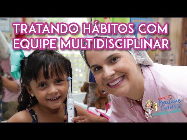 Dra Paulene Cardoso - Tratando hábitos com equipe multidisciplinar: Série Hábitos Saudáveis 2