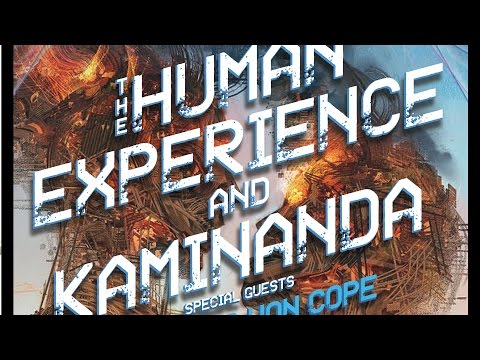 THE HUMAN EXPERIENCE and KAMINANDA with Wolfgang Von Cope & Kompozart