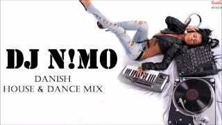 Danish House & Dance Mix (DJ N!MO) [FREE DOWNLOAD LINK]