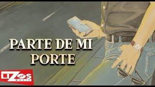BANDA MS - PARTE DE MI PORTE (LETRA)