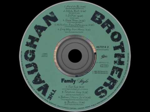 The Vaughan Brothers - Family Style  (Full cd) HQ