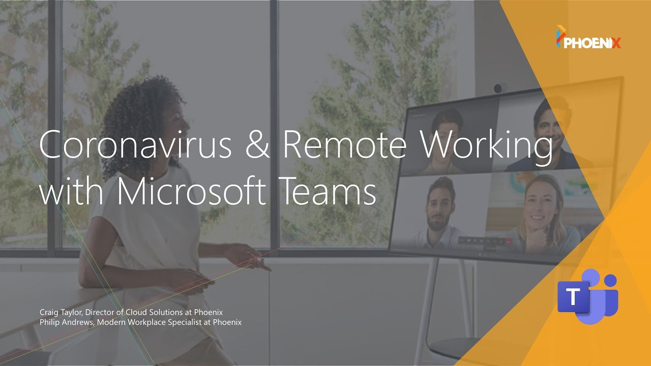 Coronavirus & Remote Working with Microsoft Teams - On-Demand Webinar