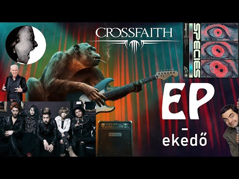EFEDRINT? EPINEFRINT? | EPekedő #04 - Crossfaith - Species (2020)