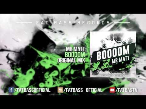 Mr Matt - Boooom (Original Mix)