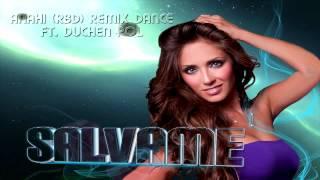 ANAHI (RBD) - SALVAME REMIX FT. DJ DUCHEN POL