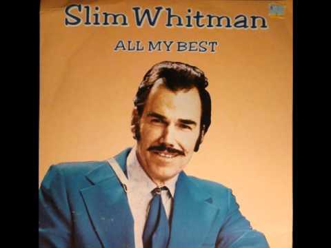Slim Whitman -  Indian Love Call