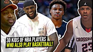 30 Kids of NBA Players Who Also Play Basketball! Who Are They!?