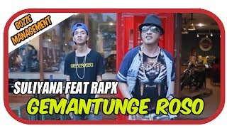 Suliyana Feat RapX - Gemantunge Roso [ OFFICIAL MUSIC VIDEO ] HOUSE MIX VER