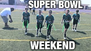 SUPER BOWL WEEKEND  YOUTH FLAG FOOTBALL GAME NFL PLAY 60