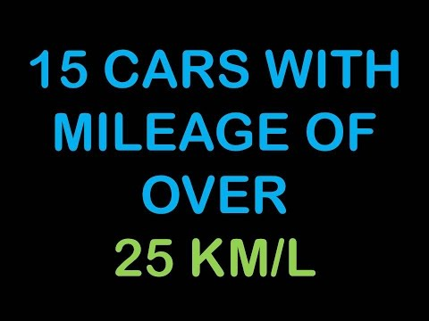 15 CARS WITH MILEAGE OF OVER 25 KM/L