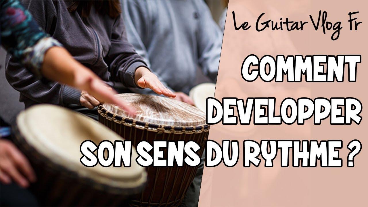 Comment développer son sens du rythme ? | #LeGuitarVlogFr
