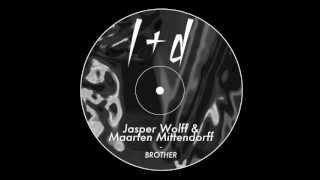Jasper Wolff & Maarten Mittendorff - Brother