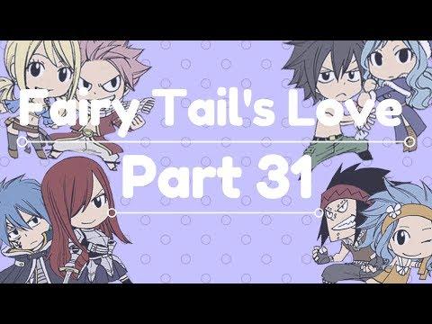 Fairy Tail's Love Part 31