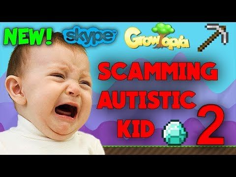 Growtopia | Scamming Autistic Kid Part 2. [Skype] [Gone Wrong]