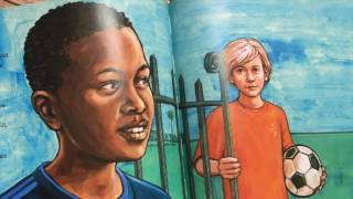 The Soccer Fence Read Aloud. A story of hope and apartheid in South Africa