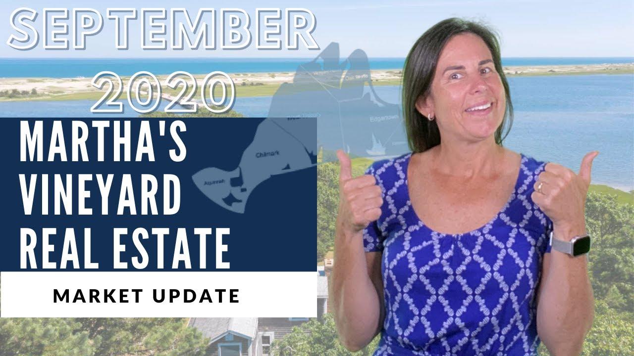 Martha's Vineyard Real Estate Market Update - September 2020