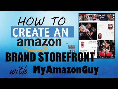 How to Create an Amazon Brand Storefront