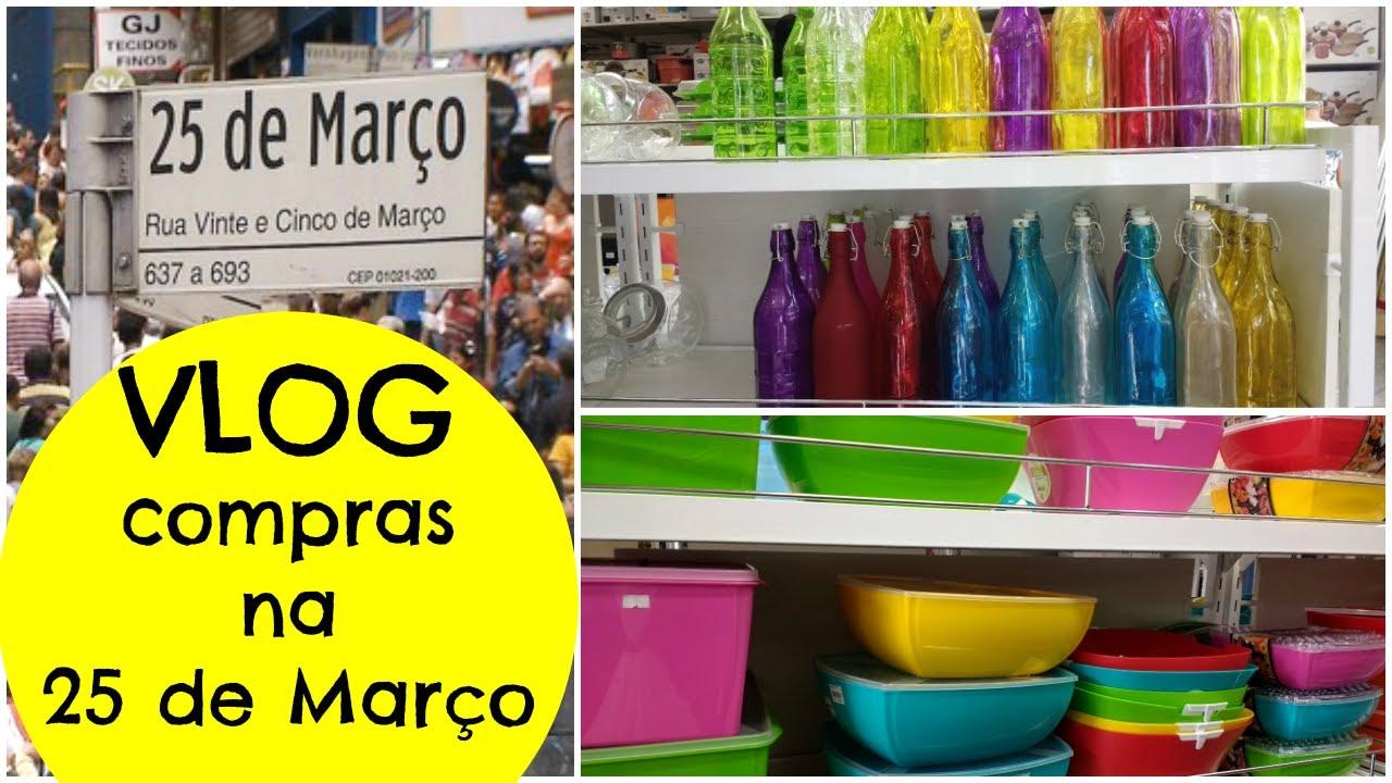 a615362b1 VLOG COMPRAS NA 25 DE MARÇO – Decoração e utilidades domésticas ...