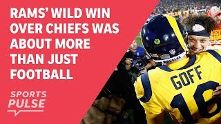 Rams' wild win over Chiefs was about more than just football