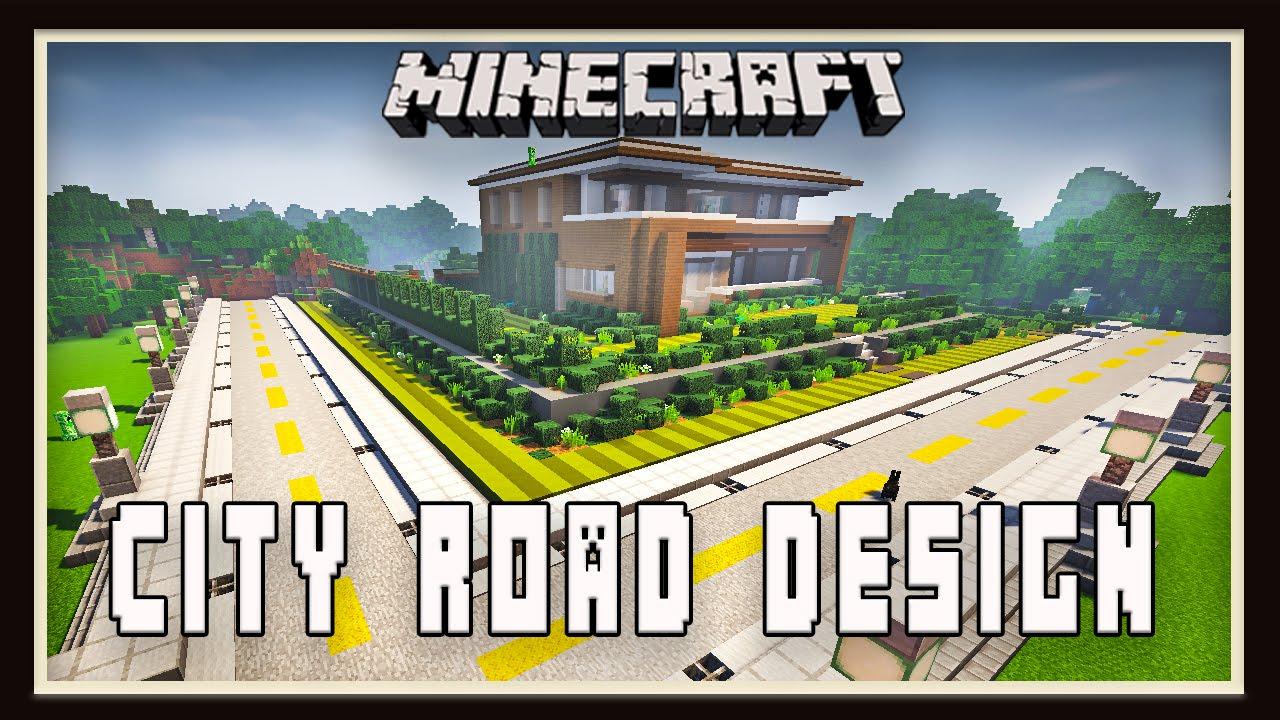 Minecraft city road tutorial for a neighborhood modern house tutorial ep 28