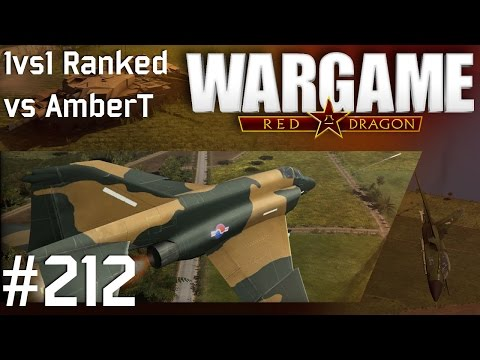 Wargame: Red Dragon #212 - 1vs1 Ranked vs AmberT | Blue Dragons | Highway to Seoul