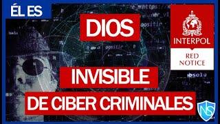 Cibercriminal más BUSCADO en el mundo EL DIOS INVISIBLE DE LAS REDES