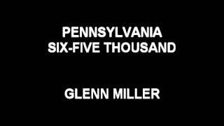Pennsylvania Six-Five Thousand - Glenn Miller