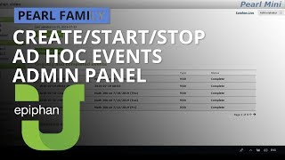 Create/start/stop ad hoc events - Admin panel [Pearl family]