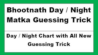 Bhootnath Day or Night Matka Guessing Trick  - Bhootnath Day Night Charts with New Guessing Tricks