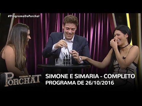 Programa do Porchat (completo) - Simone e Simaria   26/10/2016