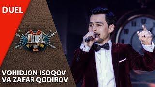 Скачать Duel Vohidjon Isoqov Va Zafar Qodirov