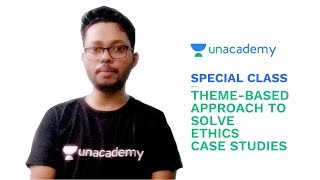 Special Class - UPSC CSE - Theme-based Approach to Solve Ethics Case Studies - Faizan Khan