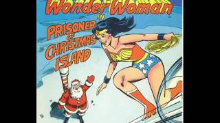 "Power Records presents Wonder Woman in ""The Prisoner of Christmas Island"""