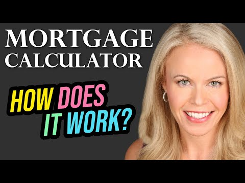 How To Use A Mortgage Calculator (2018)