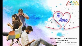 Te-Amo | Telugu short film | Trailer | FOUR TRIANGLE PRODUCTION