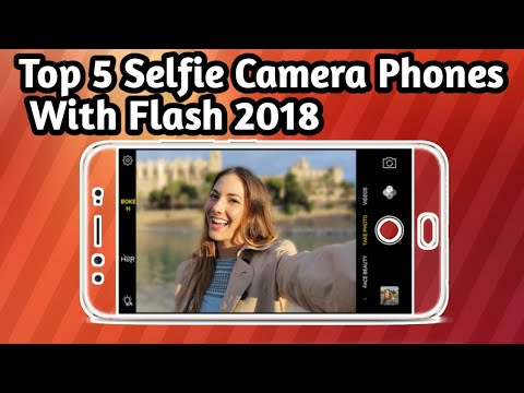 Top 5 Best Android Mobile Phones With Front LED Flash 2018|Top Rated Selfie Camera Smartphones