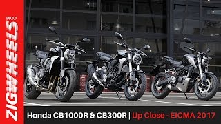 Honda CB1000R & CB300R | Up Close - EICMA 2017 | ZigWheels.com