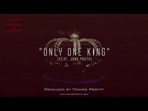 """Only One King"" (feat. Jung Youth) // Produced by Tommee Profitt"